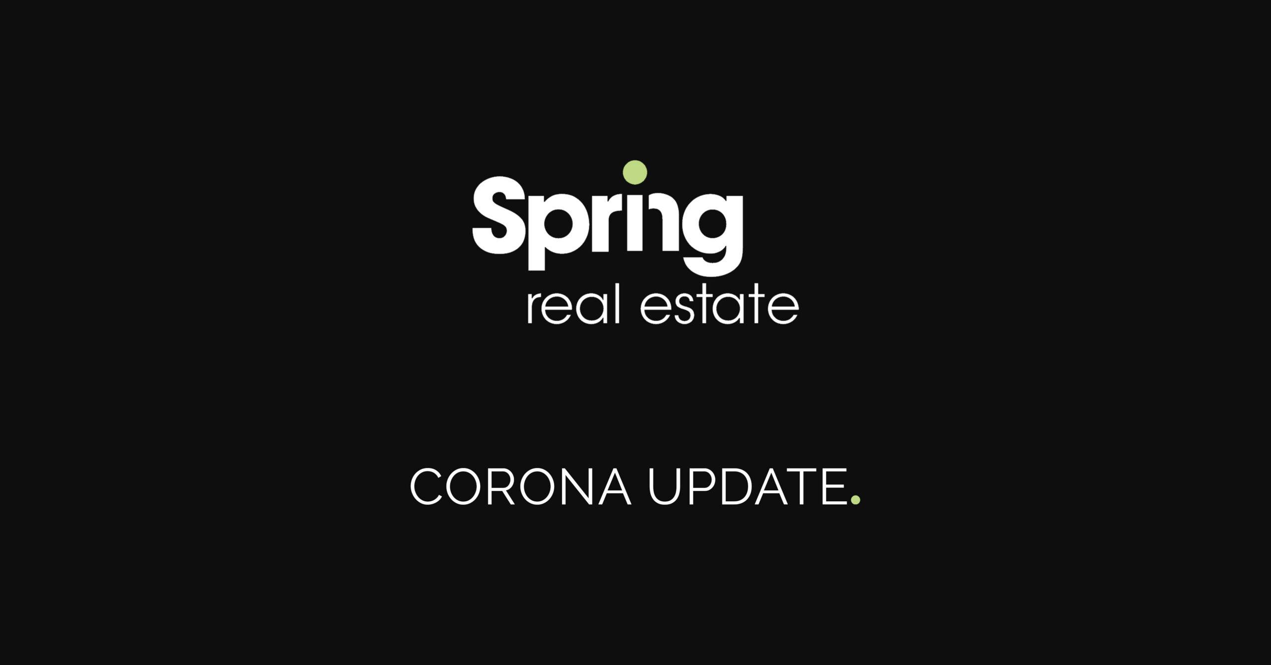 Corona Update Spring Real Estate
