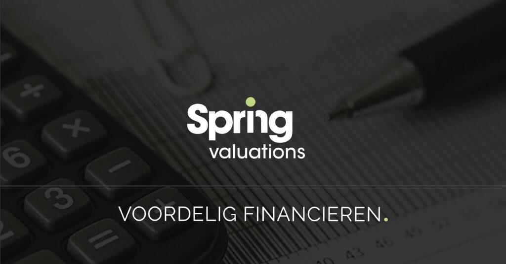 Spring Valuations - Voordelig financieren